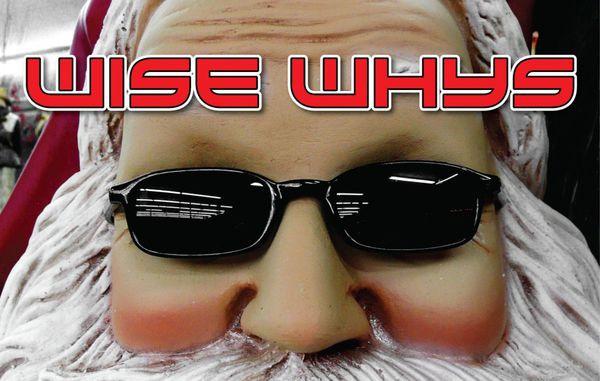 Wise Whys – Xmas
